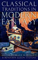 Classical Traditions in Modern Fantasy PDF