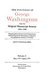 The Writings of George Washington from the Original Manuscript Sources, 1745-1799: Volume 5