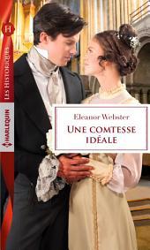 Une comtesse idéale: 1 livre acheté = des cadeaux à gagner