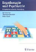 Ergotherapie und Psychiatrie PDF