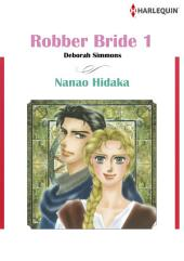 Robber Bride 1: Harlequin Comics, Volume 1