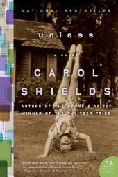 Unless: A Novel