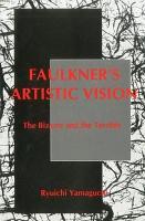 Faulkner s Artistic Vision PDF