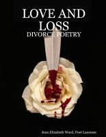 Love and Loss  Divorce Poetry PDF