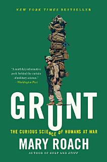 Grunt  The Curious Science of Humans at War Book