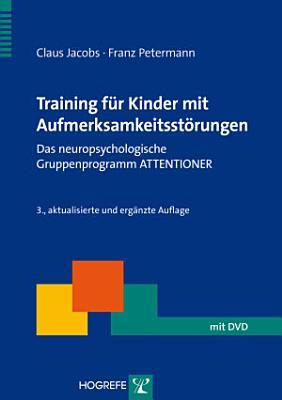 Training f  r Kinder mit Aufmerksamkeitsst  rungen PDF