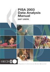 PISA PISA 2003 Data Analysis Manual SAS: SAS