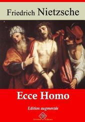 Ecce homo: Nouvelle édition augmentée