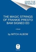 The Magic Strings of Frankie Presto BAM Signed Ed PDF
