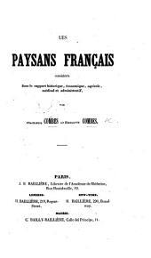 Les Paysans français considérés sous le rapport historique, économique, agricole, médical et administratif
