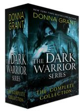The Dark Warrior Series, The Complete Collection: Contains Midnight's Master, Midnight's Lover, Midnight's Seduction, Midnight's Warrior, Midnight's Kiss, Midnight's Captive, Midnight's Temptation, Midnight's Promise, and Midnight's Surrender (novella)