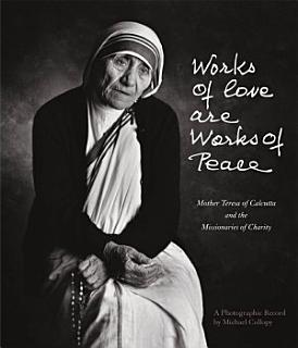Works of Love Are Works of Peace Book