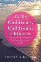 To My Children s  Children s  Children PDF