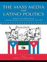 The Mass Media and Latino Politics PDF