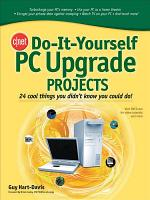 CNET Do It Yourself PC Upgrade Projects PDF