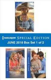Harlequin Special Edition June 2018 Box Set 1 of 2: Fortune's Homecoming\Coming Home to Crimson\The Ballerina's Secret