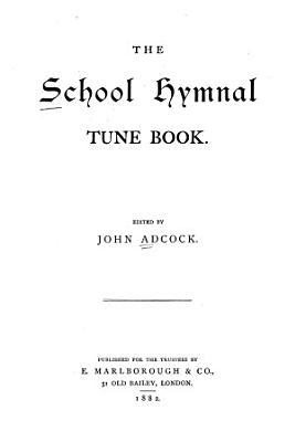 The School Hymnal Tune Book PDF