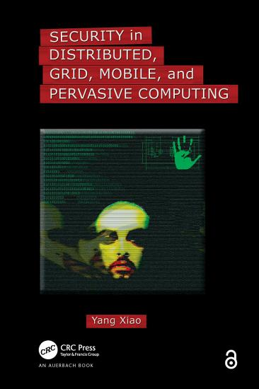 Security in Distributed  Grid  Mobile  and Pervasive Computing PDF