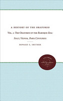 A History of the Oratorio  The oratorio in the nineteenth and twentieth centuries PDF