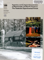 Vegetation and Ecological Characteristics of Mixed conifer and Red Fir Forests at the Teakettle Experimental Forest PDF