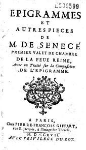Epigrammes et autres pieces de M. de Senecé... avec un Traité sur la composition de l'epigramme