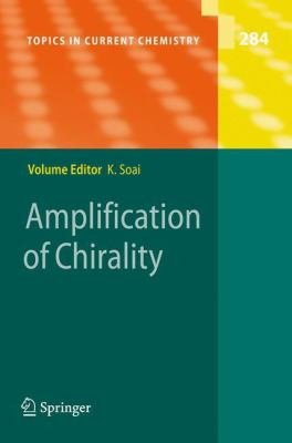 Amplification of Chirality