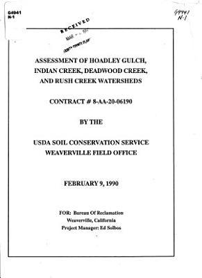 Assessment of Hoadley Gulch  Indian Creek  Deadwood Creek and Rush Creek Watersheds