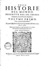 Delle historie del mondo: ... dall'a. 1570 - 1596, Volume 1
