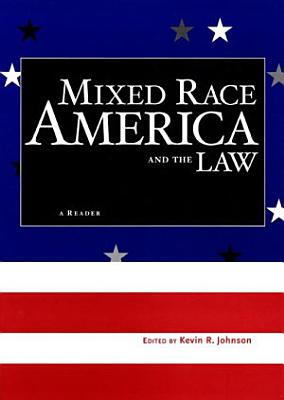 Mixed Race America and the Law PDF