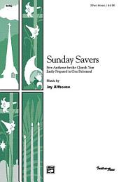 Sunday Savers: Five Anthems for the Church Year Easily Prepared in One Rehearsal