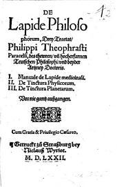 De Lapide Philosophorum drey Tractat