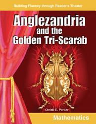 Anglezandria and the Golden Tri Scarab PDF