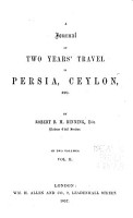 A Journal of Two Years  Travel in Persia  Ceylon  Etc PDF