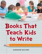 Books That Teach Kids to Write PDF
