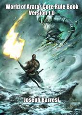 Arcanum: World of Arator Core Rule Book Version 1.0