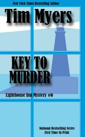 Key To Murder: Lighthouse Inn Mystery #6