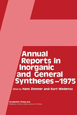Annual Reports in Inorganic and General Syntheses   1975 PDF