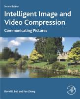 Intelligent Image and Video Compression PDF