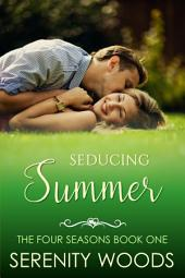 Seducing Summer: A Sexy New Zealand Romance