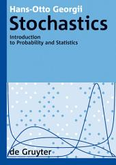 Stochastics: Introduction to Probability and Statistics