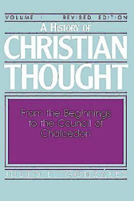 A History of Christian Thought Volume I