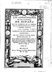 Las antigüedades de las ciudades de España: que van nombradas en la Corónica con las averiguaciones de sus sitios y nombres antiguos, Volumen 9