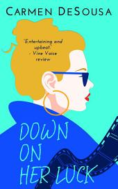 Down on Her Luck