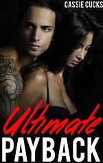 Ultimate Payback (Cuckold Humiliation Erotica) (Hotwife Cheating Wife Breeding Fantasy)