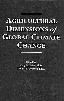 Agricultural Dimensions of Global Climate Change