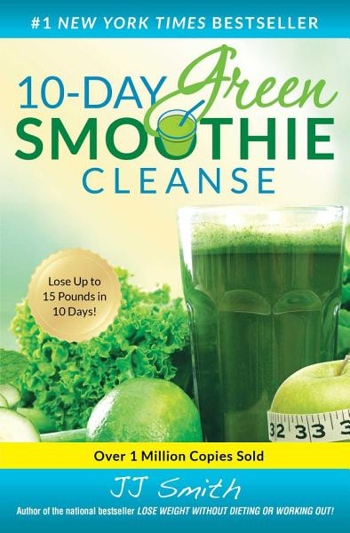 Download 10 Day Green Smoothie Cleanse Book