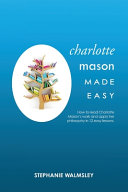 Charlotte Mason Made Easy
