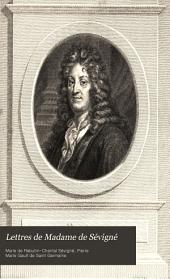 Lettres de madame de Sévigné, de sa famille, et de ses amis: Volume9
