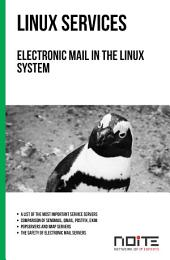 Electronic mail in the Linux system: Linux Services. AL3-037