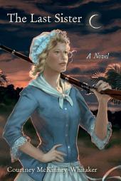 The Last Sister: A Novel